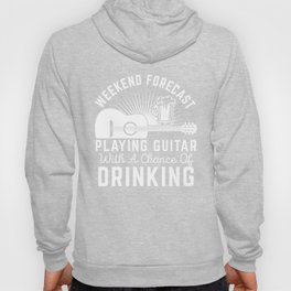 Weekend Forecast Playing Guitar Drinking Beer graphic Hoody