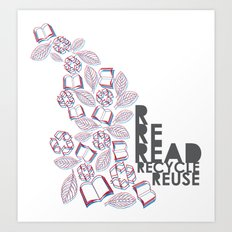 read, recycle, reuse Art Print