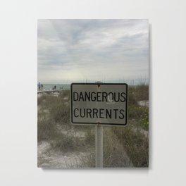 Dangerous Currents Metal Print