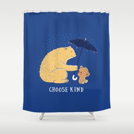 Choose Kind Shower Curtain