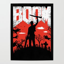 This... is my BOOMSTICK! Evil dead mash up Poster