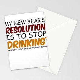 My New Year's Resolution Is To Stop Drinking Stationery Cards