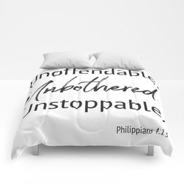 Unoffendable. Unbothered. Unstoppable - Phillipians 4:13 Comforters