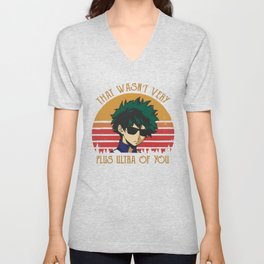 That Wasn't Very Plus Ultra of You - My Hero Academia - Boku No Hero - Deku Unisex V-Neck