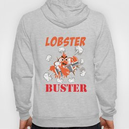 Lobster T-shirt for Men, Women and Kids Lobster Buster Hoody