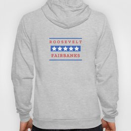 Theodore Roosevelt Charles Fairbanks President Gift for History Buffs Hoody