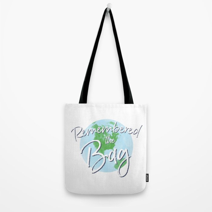 Remembered the Bag Tote Bag