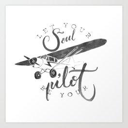 Let your soul  Art Print