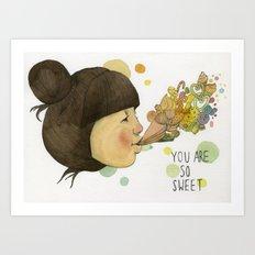 SWEET YOU  Art Print