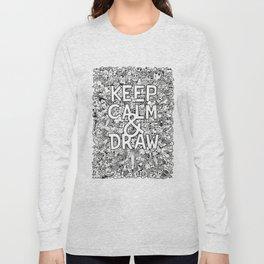 Keep Calm and Draw Long Sleeve T-shirt