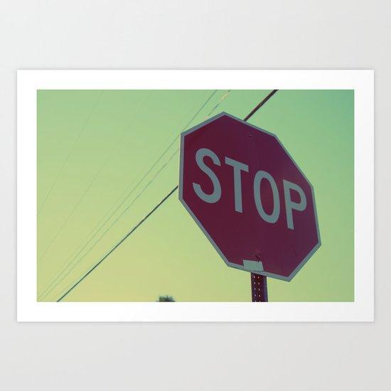 Stop Art Print