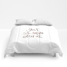 get sh** done - pink scribbles on white Comforters