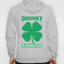 Drunky Mcdrunkerson Funny St Patricks Day Drinking Hoody