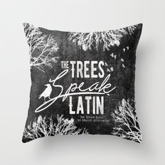 The Trees Speak Latin - Raven Boys Throw Pillow
