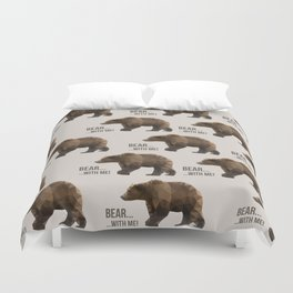 Bear with me Duvet Cover