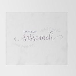 Outlander Dinna fash, Sassenach Throw Blanket