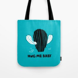 Hug me baby Tote Bag
