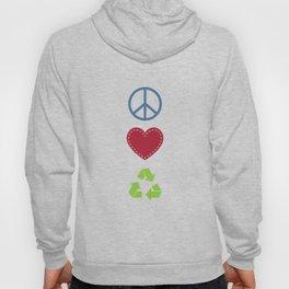 Peace Love Recycle Earth Day Environmental Awareness Hoody