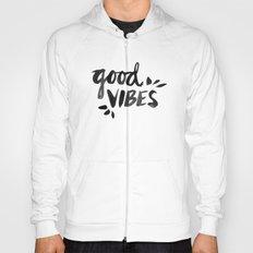 Good Vibes – Black Ink Hoody