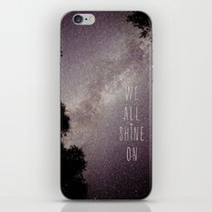 We All Shine On iPhone & iPod Skin
