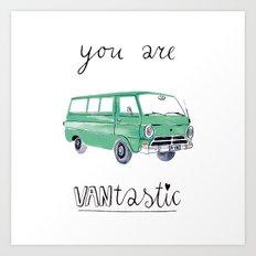 you are VANtastic by Veronique de Jong Art Print