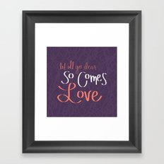 So Comes Love Framed Art Print