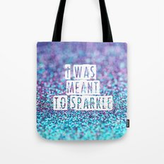 I was meant to sparkle-photo of glitter Tote Bag