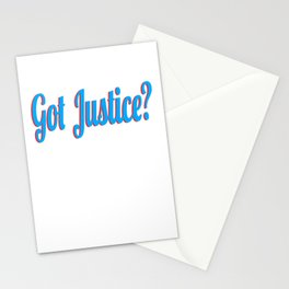 """Curious with presence of justice? Grab this cool tee design now with text """"Got Justice""""  Stationery Cards"""