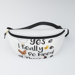 Funny Yes I Really Do Need All These Chickens Farming Men Women T Shirt Fanny Pack