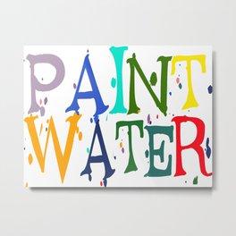 Paint Water Metal Print