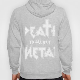 Death for all but metal export 03 (2) Hoody