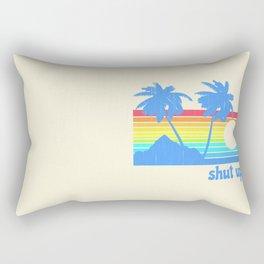Shut Up Rectangular Pillow