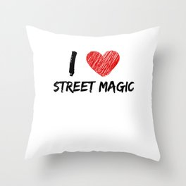 I Love Street Magic Throw Pillow