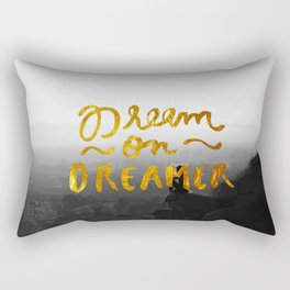 Dream On Dreamer Rectangular Pillow