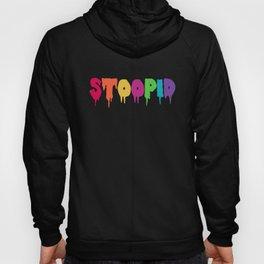 Stoopid Meme Drip Drippy Hoody