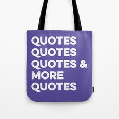 Quotes & More Quotes Tote Bag