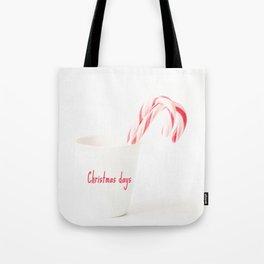 Christmas days Tote Bag
