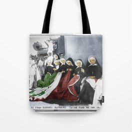 Italian Nuns Tote Bag