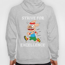 Empowerment Excellence Tshirt Design Strive for excellence Hoody