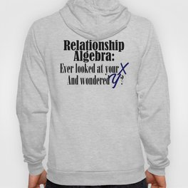 Relationship Algebra Funny Math Equation Pun Meme Hoody