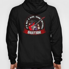 It's Not A Real Song Without Guitar Songwriter Music design Hoody