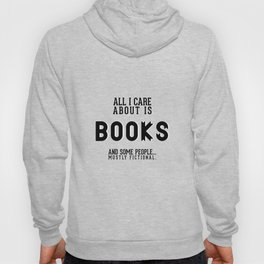 All I care about is books Hoody