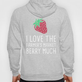 I Love The Farmer's Market Berry Much Hoody