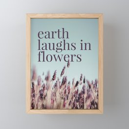 Earth laughs in flowers - v1 Framed Mini Art Print