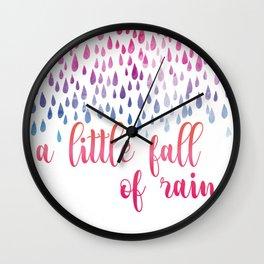 A Little Fall Of Rain Wall Clock