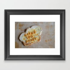 Life's Too Short Framed Art Print