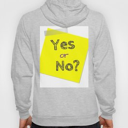 Yes or No, Question, Flirting Hoody