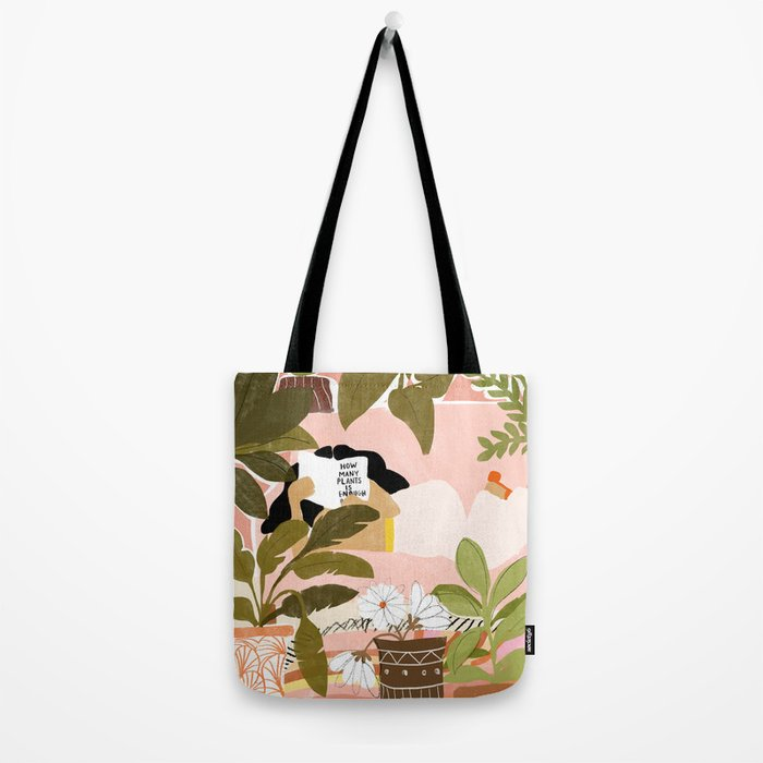 How Many Plants Is Enough Plants? Tote Bag