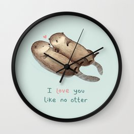 I Love You Like No Otter Wall Clock