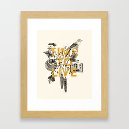 Time to live Framed Art Print